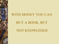 If you can't buy knowledge, where can you get it from?